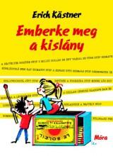 EMBERKE MEG A KISLÁNY - Ekönyv - KÄSTNER, ERICH