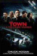 THE TOWN - TOLVAJOK VÁROSA - FŰZÖTT - Ekönyv - HOGAN, CHUCK