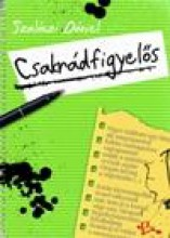 CSAKRÁDFIGYELŐS - Ebook - SZALÓCZI DÁNIEL