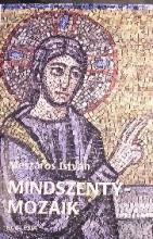 MINDSZENTY-MOZAIK - Ebook - MÉSZÁROS ISTVÁN