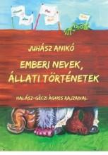 EMBERI NEVEK, ÁLLATI TÖRTÉNETEK - Ekönyv - JUHÁSZ ANIKÓ