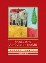 A NÉVTELEN CSALÁD - IFJÚSÁGI KÖNYVEK - Ekönyv - VERNE, JULES