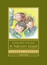 A HÁROM KÓPÉ - IFJÚSÁGI KÖNYVEK - Ekönyv - KIPLING, RUDYARD
