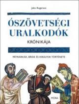 ÓSZÖVETSÉGI URALKODÓK KRÓNIKÁJA - Ekönyv - ROGERSON, JOHN