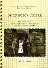 ŐK IS HŐSÖK VOLTAK - Ekönyv - HERCEG WINDISCHGRAETZ NATÁLIA - DR. DOBA