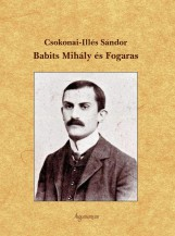 BABITS MIHÁLY ÉS FOGARAS - Ekönyv - CSOKONAI - ILLÉS SÁNDOR