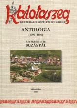 KALOTASZEG - KULTURÁLIS KÖZÉLETI FOLYÓIRAT - Ekönyv - MŰVELŐDÉS / (14C)