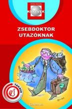 ZSEBDOKTOR UTAZÓKNAK - Ekönyv - FELKAI PÉTER DR.