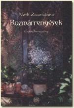 ROZMÁRRENGÉSEK - GOBELINREGÉNY - Ekönyv - NOTH ZSUZSÁNNA