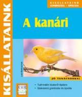 A KANÁRI - KISÁLLATAINK - Ekönyv - BARTUSCHEK, LUTZ