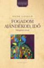 FOGADOM AJÁNDÉKOD, IDŐ - VÁLOGATOTT VERSEK - Ekönyv - RÁCIÓ KIADÓ