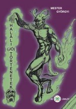HALÁLI (JÓ) TÖRTÉNETEK - Ekönyv - MESTER GYÖRGYI