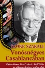 VONÓSNÉGYES CASABLANCÁBAN - Ekönyv - SZŐKE SZAKÁLL