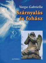 SZÁRNYALÁS ÉS FOHÁSZ - Ebook - VARGA GABRIELLA