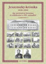 JESZENSZKY-KRÓNIKA 1818-1900 - Ebook - MAGÁNKIADÁS