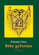 BÉKE GYŐZELME - Ebook - KUKODA VINCE