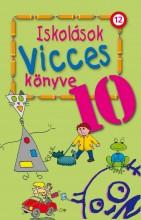 ISKOLÁSOK VICCES KÖNYVE 10. - Ebook - KUK KÖNYV- ÉS LAPKIADÓ