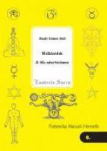 MELKIZÉDEK - A TŰZ MISZTÉRIUMA - Ekönyv - HALL, MANLY PALMER