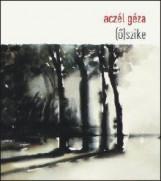 (Ő)SZIKE - Ekönyv - ACZÉL GÉZA