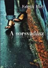 A SORSVADÁSZ - Ekönyv - FALCSIK MARI