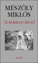 SZÍNHÁZON KÍVÜL - Ekönyv - MÉSZÖLY MIKLÓS