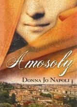 A MOSOLY - Ekönyv - NAPOLI, DONNA JO
