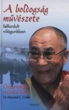 A BOLDOGSÁG MŰVÉSZETE - FELFORDULT VILÁGUNKBAN - Ekönyv - ŐSZENTSÉGE A DALAI LÁMA - CUTLER,H.C.DR.