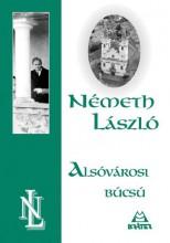 ALSÓVÁROSI BÚCSÚ - Ekönyv - NÉMETH LÁSZLÓ