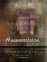MAGÁNBIRODALOM 2009. - ANTOLÓGIA - Ekönyv - LITTERA NOVA KIADÓ