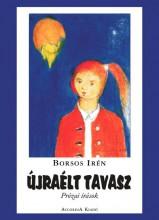 ÚJRAÉLT TAVASZ - Ekönyv - BORSOS IRÉN