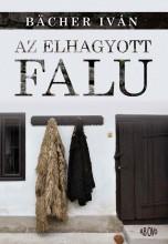 AZ ELHAGYOTT FALU - Ekönyv - BÄCHER IVÁN