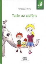 TALÁN AZ ELEFÁNT - Ekönyv - VERBŐCZY ANTAL