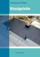 VÍZSZIGETELÉS - Ekönyv - OSZTROLUCZKY MIKLÓS