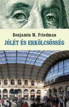 JÓLÉT ÉS ERKÖLCSÖSSÉG - Ekönyv - FRIEDMAN, BENJAMIN M.