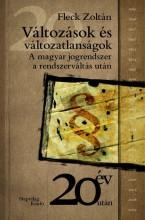 VÁLTOZÁSOK ÉS VÁLTOZATLANSÁGOK - A MAGYAR JOGRENDSZER A RENDSZERVÁLTOZÁS UTÁN - Ekönyv - FLECK ZOTLÁN
