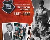 MAGYAR KATONAI EGYENRUHÁK 1957-1990 - Ekönyv - BACZONI TAMÁS – MOLNÁR SÁNDOR