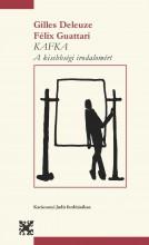 KAFKA - A KISEBBSÉGI IRODALOMÉRT - Ekönyv - DELEUZE, GILLES - GUATTARI, FÉLIX