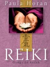 REIKI - GYÓGYÍTÓ KEZEK - Ekönyv - HORAN, PAULA