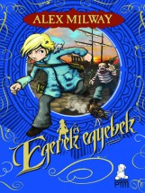 EGEREK ÉS EGYEBEK - Ekönyv - MILWAY, ALEX