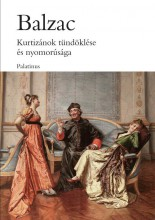 KURTIZÁNOK TÜNDÖKLÉSE ÉS NYOMORÚSÁGA (ÚJ BORÍTÓVAL) - Ekönyv - BALZAC