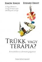 TRÜKK VAGY TERÁPIA - KERESZTTŰZBEN AZ ALTERNATÍV GYÓGYÁSZAT - Ekönyv - SINGH, SIMON - ERNST, EDZARD