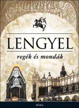 LENGYEL REGÉK ÉS MONDÁK - Ekönyv - MÓRA KÖNYVKIADÓ