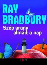 SZÉP ARANY ALMÁIT A NAP - Ekönyv - BRADBURY, RAY