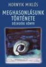 MEGHASONULÁSUNK TÖRTÉNETE - DÉLVIDÉKI KÖNYV - Ekönyv - HORNYIK MIKLÓS