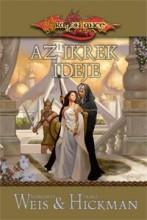 AZ IKREK IDEJE - DRAGONLANCE - Ekönyv - WEIS, MARGARET-HICHMAN, TRACY