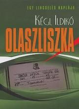 OLASZLISZKA - EGY LINCSELÉS NAPLÓJA - Ekönyv - KÉGL ILDIKÓ