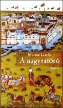 A NAGYRATÖRŐ - Ekönyv - MÁRTON LÁSZLÓ