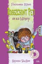 ROSSZCSONT PETI ÉS AZ IDŐGÉP - Ekönyv - SIMON, FRANCESCA