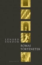 RÓMAI TÖRTÉNETEK - Ekönyv - LÉNÁRD SÁNDOR