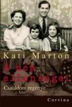 A NÉP ELLENSÉGEI - CSALÁDOM REGÉNYE - Ekönyv - KATI MARTON